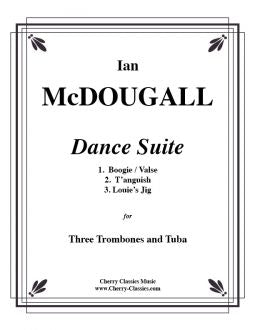 McDougall – Dance Suite for Three Trombones and Tuba
