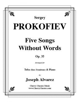 Prokofiev – Five Songs Without Words for Tuba and Piano, Opus 35