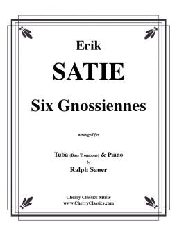 Satie – Six Gnossiennes - Tuba or Bass Trombone and Piano