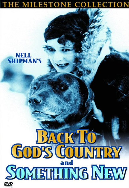 Back to God's Country: The Films of Nell Shipman