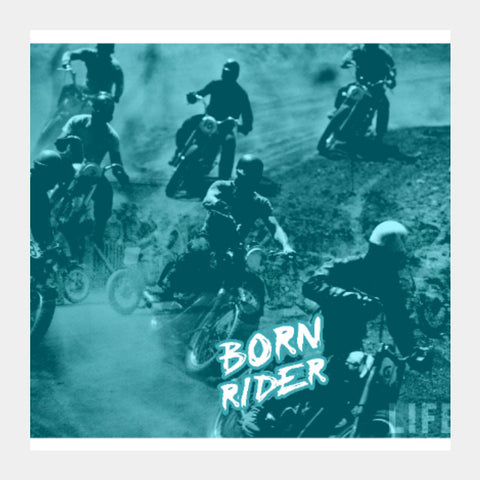 Square Art Prints, Born Rider Square Art | BoysTheory, - PosterGully