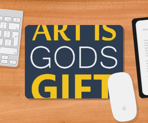 Mousepad, Art is Gods Gift | Gagandeep Singh, - PosterGully