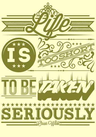 PosterGully Specials, Life Is Too Short | Oscar Wilde Quote, - PosterGully