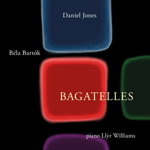 Bagatelles of Daniel Jones and Bela Bartok