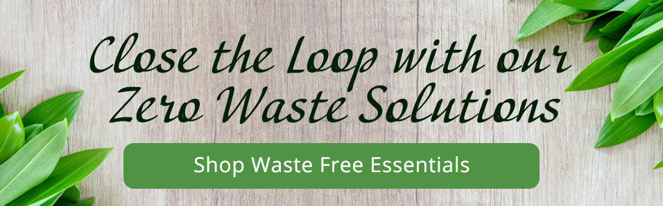 Check out our Zero Waste Collection