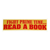 Fight prime time Bumper Sticker