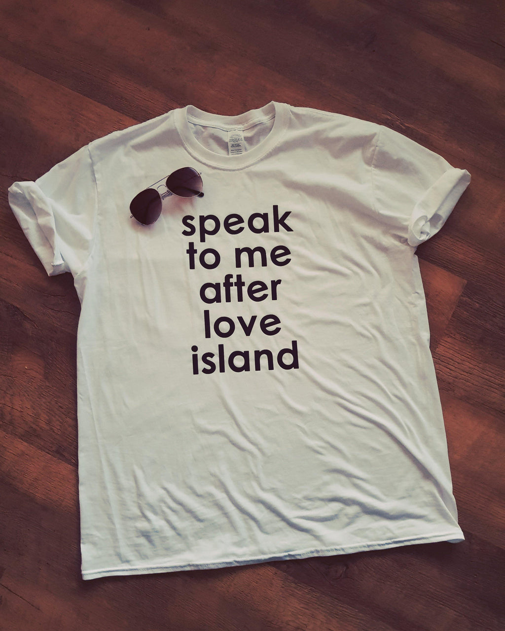 Talk To Me After Love Island T-shirt