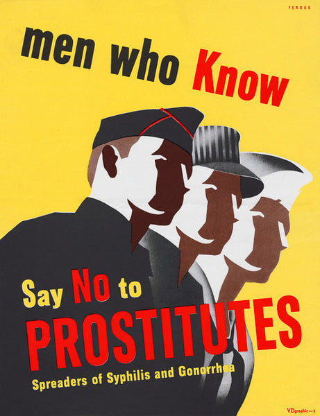 Men Who Know Say No to Prostitutes poster