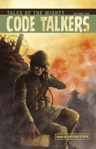 Tales Of The Mighty Codetalkers Vol. 1
