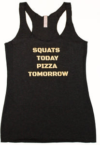 """Squats Today Pizza Tomorrow"" Charcoal & Gold Shimmer Tank"
