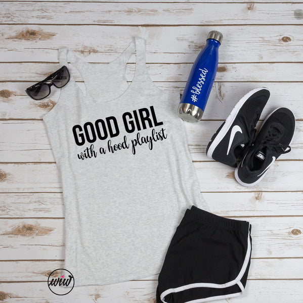 Good Girl with a Hood Playlist Tank. - Superb