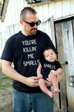 2 shirts- You're KILLIN ME SMALLS Father son child Black shirt matching combo