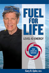 """Fuel for Life: Level-10 Energy"""