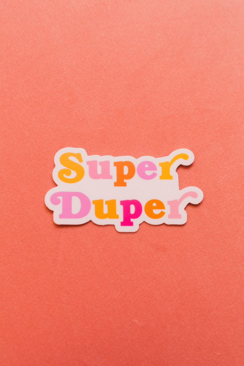 Super Duper Sticker
