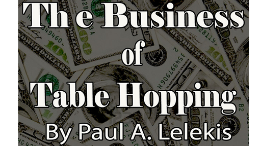 The Business of Table-Hopping by Paul A. Lelekis eBook DOWNLOAD