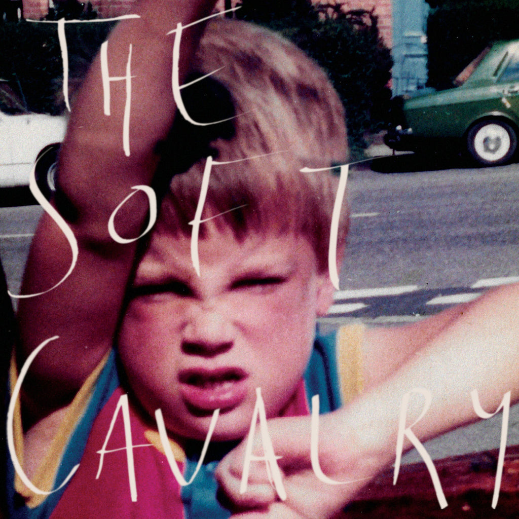 The Soft Cavalry - The Soft Cavalry
