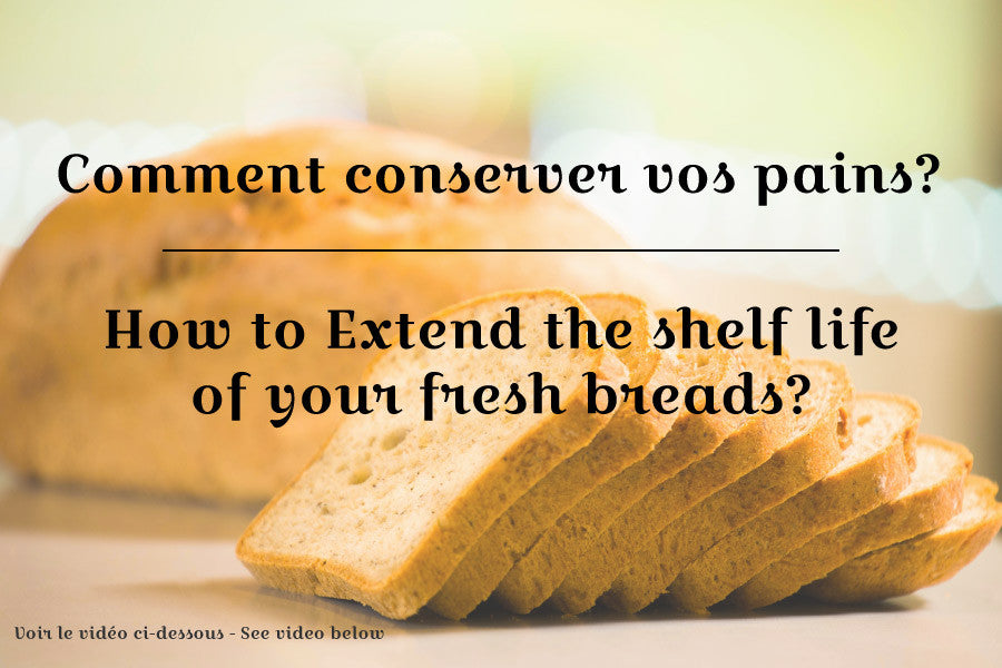 Extending the shelf life of your bread (Video)