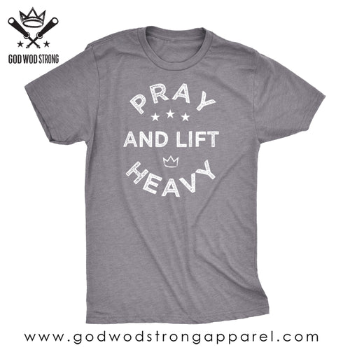 pray and lift heavy shirt