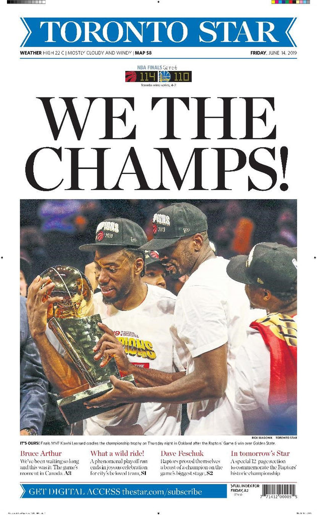 Toronto Star Front Page - We the Champs! - Raptors - June 14 2019