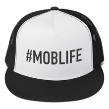 Load image into Gallery viewer, #MOBLIFE Trucker Hat
