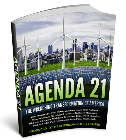 Agenda 21: The Wrenching Transformation of America