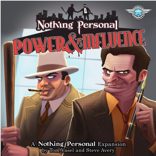 NOTHING PERSONAL - POWER & INFLUENCE