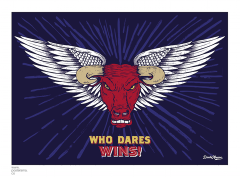 Inspirational quotes: Who Dares Wins typography poster