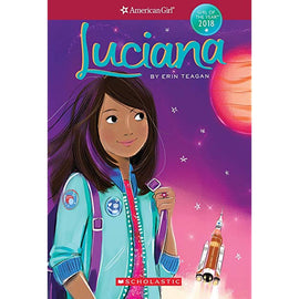 Luciana American Girl: Girl of the Year 2018 Spanish Book