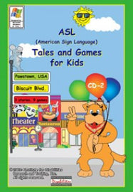 ASL Tales and Games for Kids, CD-2: Biscuit Boulevard