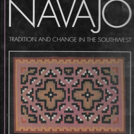 Navajo Tradition and Change in the Southwest -Like New