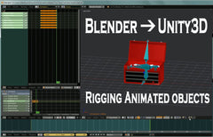Blender to Unity3D - Rigging Animated Objects - Tutorial