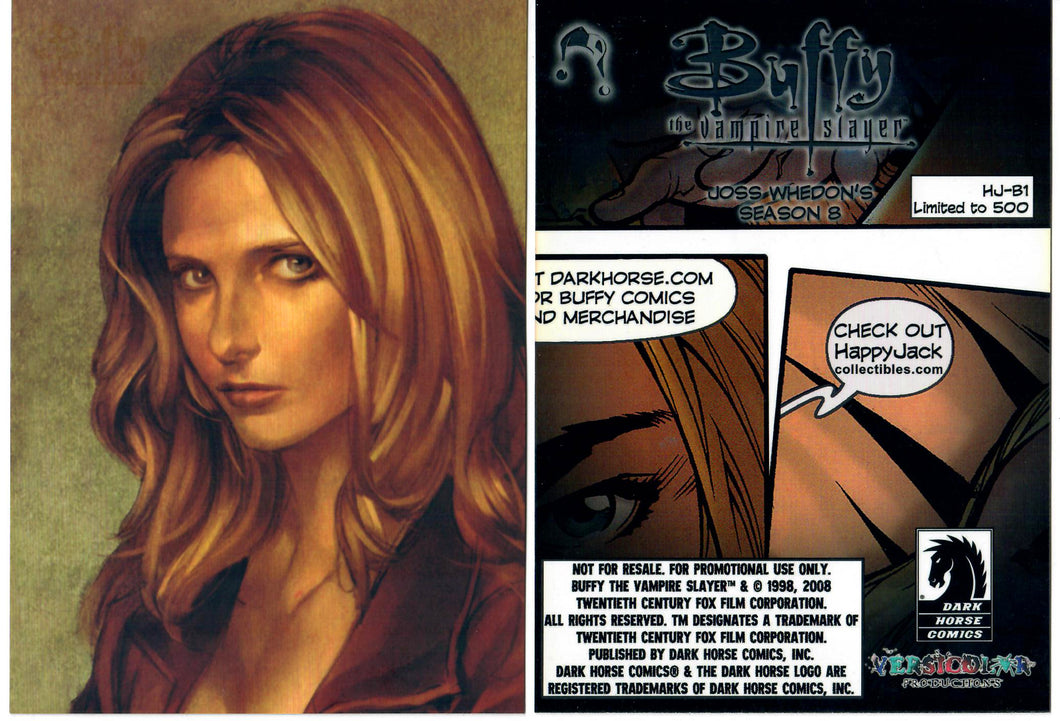 Buffy The Vampire Slayer - Season 8 - Dark Horse Comics / Happy Jack - Oversized 5x7 Promo Card HJ-B1 - Limited to 500