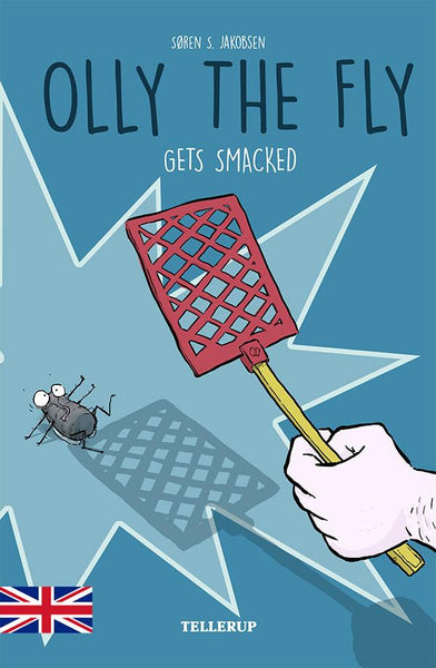 Olly the Fly #2: Olly the Fly Gets Smacked