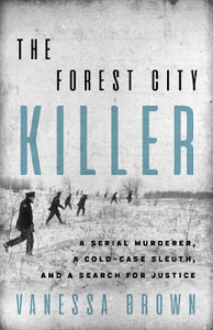 Cover Photograph of the Forest City Killer by Vanessa Brown