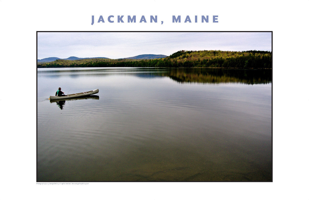 Man in Canoe #2... Jackman Maine, Place Photo Poster Collection #620