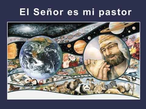 Psalm 23 - El Senor es Mi Pastor - Power Point
