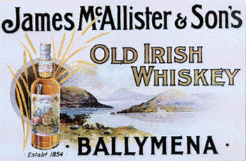 James McAllister and Son's Ballymena, Old Irish Whiskey Poster