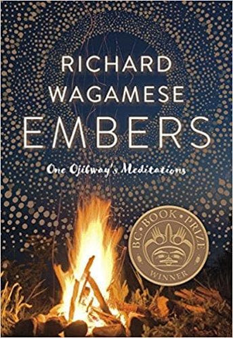 Embers: One Ojibway's Meditations by Richard Wagamese