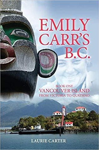 Emily Carr's B.C.: Vancouver Island