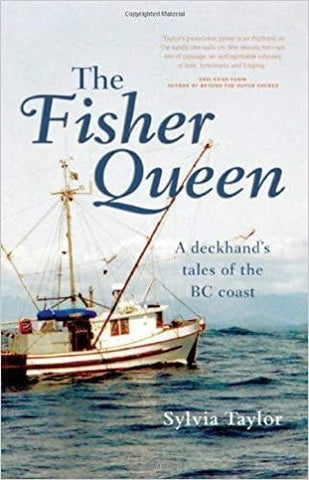 The Fisher Queen: A Deckhand's Tales of the BC Coast