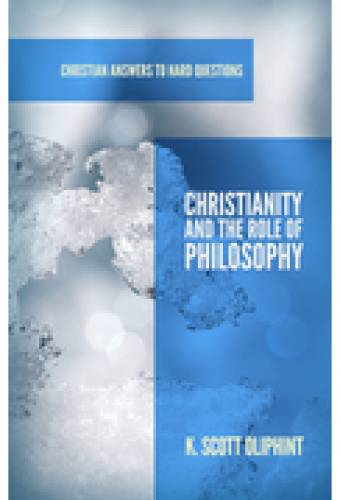 Christianity and the Role of Philosophy