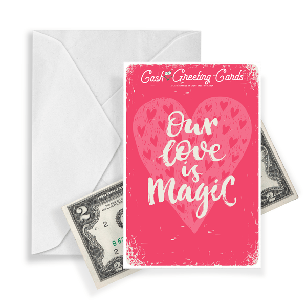 Our Love Is Magic Cash Greeting Card Birthday Gifts