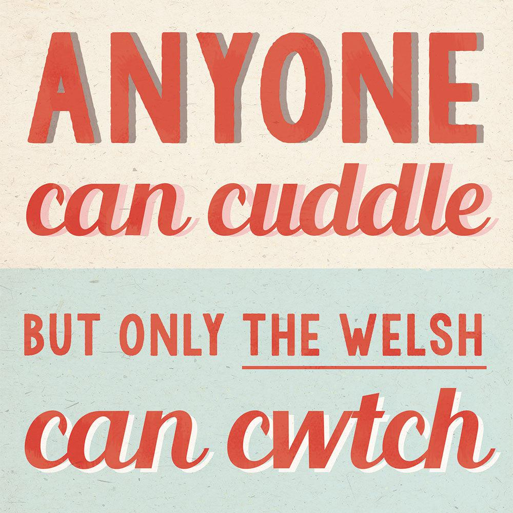 Card - Vintage - Only The Welsh Can Cwtch-Card-The Welsh Gift Shop