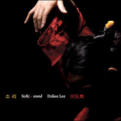 Dohee Lee: SoRi = sound