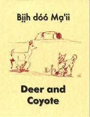 Deer and Coyote - Biih doo Ma'ii