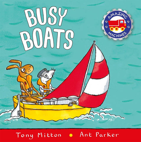 Tony Mitton Amazing Machines Busy Boats Singapore