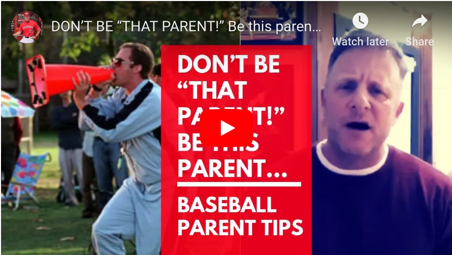 "Don't be ""THAT"" parent. Be ""THIS"" parent. The Role of Baseball Parents."