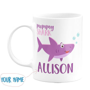 mommy Shark with Your Name and Title - Birthday Gifts,valentine Gifts, Mother's Day Gifts, Father's Day Gifts 11 oz mug