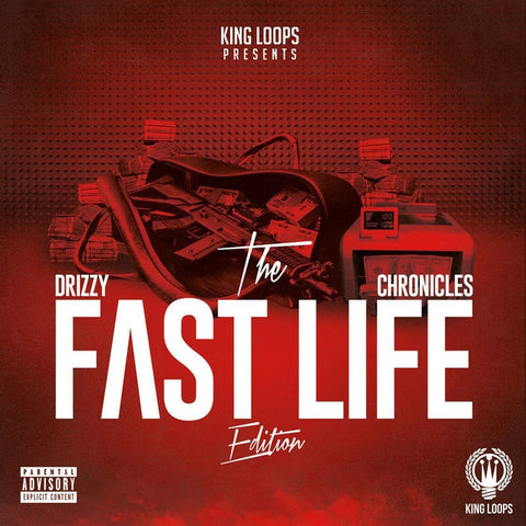 Drizzy Chronicles: Fast Life Edition (Sample Packs)