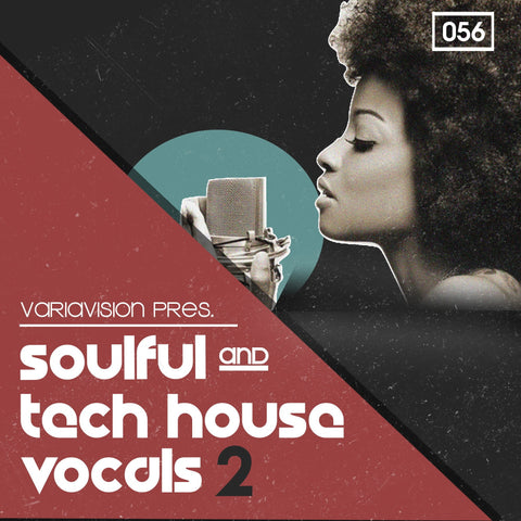 Soulful & Tech House Vocals 2 - Vocal Chops & Loops